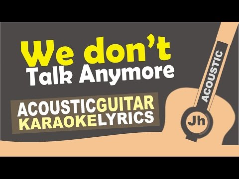Charlie Puth - We Don't Talk Anymore (feat. Selena Gomez) [ Karaoke Acoustic ]