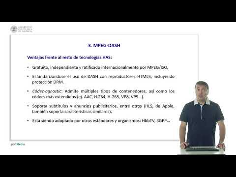 MPEG-DASH (streaming Adaptativo Basado En HTTP) |  | UPV