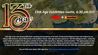 Exhibition Game: 13th Age with Ash Law
