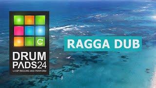 Drum Pads 24 - Ragga Dub