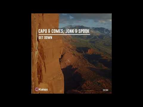 Capo & Comes, Jonk & Spook - Get Down (Original Mix)