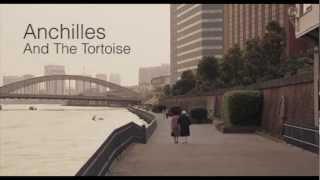 Video Achilles and the Tortoise (Re-cut Trailer) download MP3, 3GP, MP4, WEBM, AVI, FLV Oktober 2017