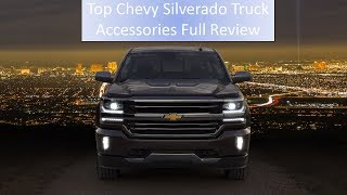 Top Chevy Silverado Truck Accessories Full Review