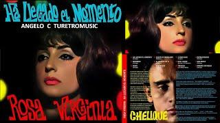 ROSA VIRGINIA CHACIN -  HA LLEGADO EL MOMENTO  ( LP COMPLETO  ) 1.966