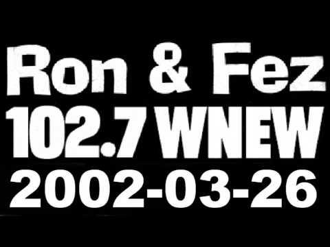 Ron & Fez WNEW 2002-03-26