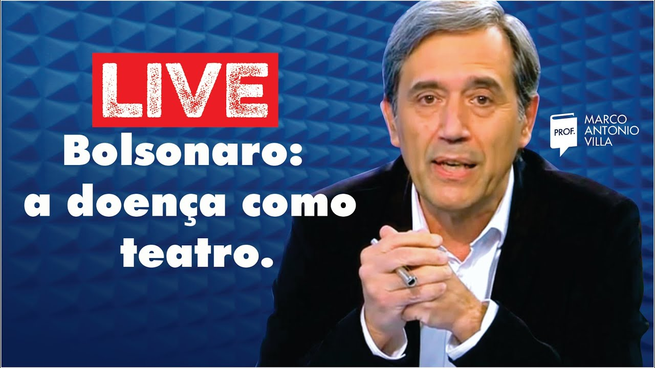 Live: Bolsonaro: a doença como teatro. 08/07/20