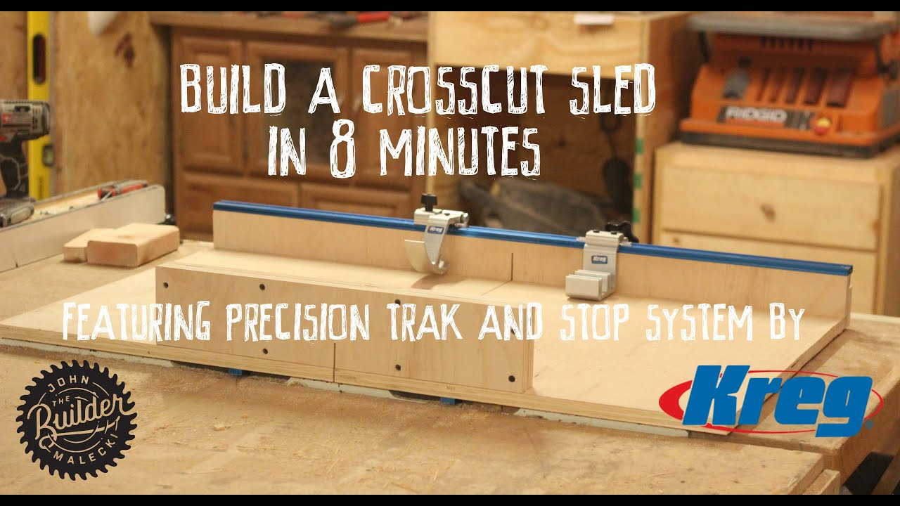 How To Make An Easy Table Saw Cross Cut Sled 8 Minute