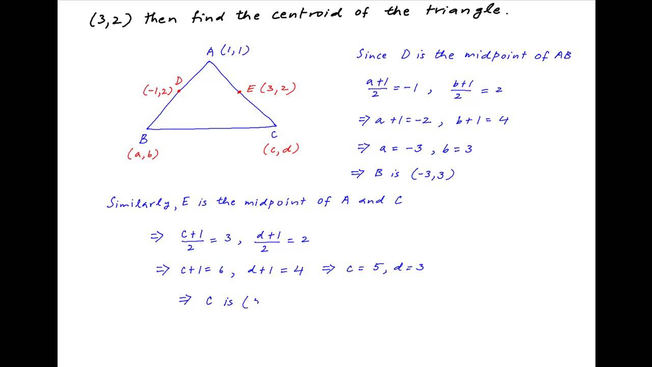 Find Centroid Of Triangle The Midpoints Of Whose Sides Through Vertex (1,1)  Are (1,2) And (3,2)