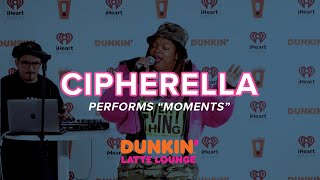 Cipherella Performs 'Moments' Live | DLL