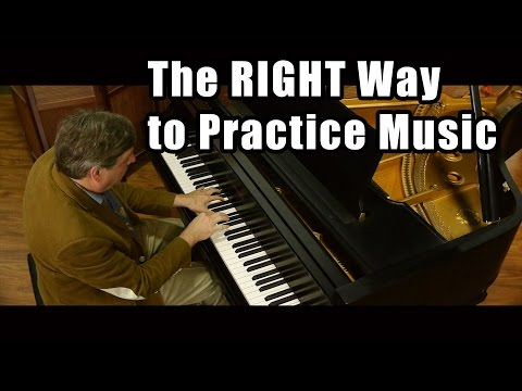 The RIGHT Way to Practice Music - Music Lessons