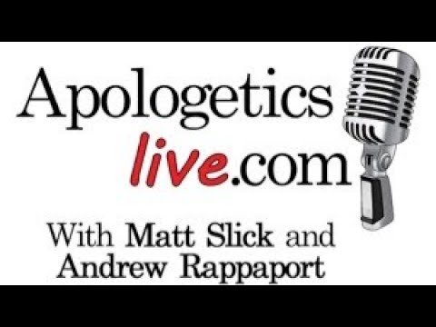Apologetics Live Open Q&A for 08/15/2019