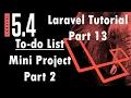 Laravel 5.4 Tutorial | ToDo list -Mini project Part 2 CRUD (Create)| Part 13 | Bitfumes