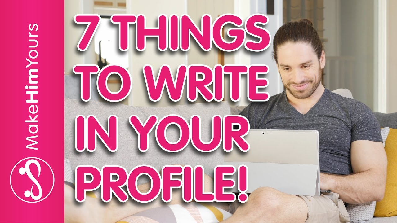 What to write on your profile for online dating