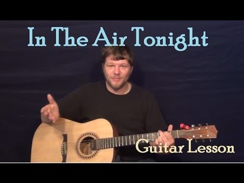 In The Air Tonight (Phil Collins) Easy Guitar Lesson How to Play Tutorial - Standard and Drop D