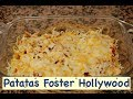 PATATAS FOSTER HOLLYWOOD