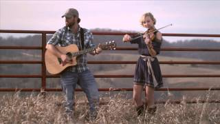 Kari & Billy Whitetail Ridge (Official Music Video)