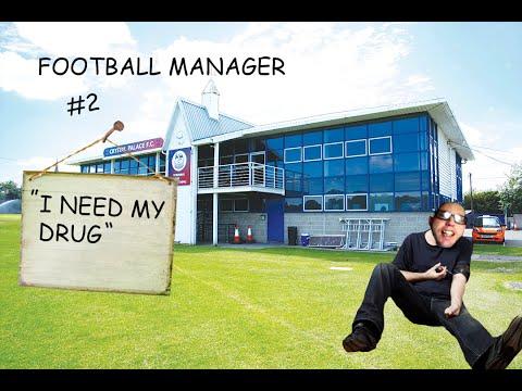 Football Manager 2016 - #2 I NEED MY DRUG