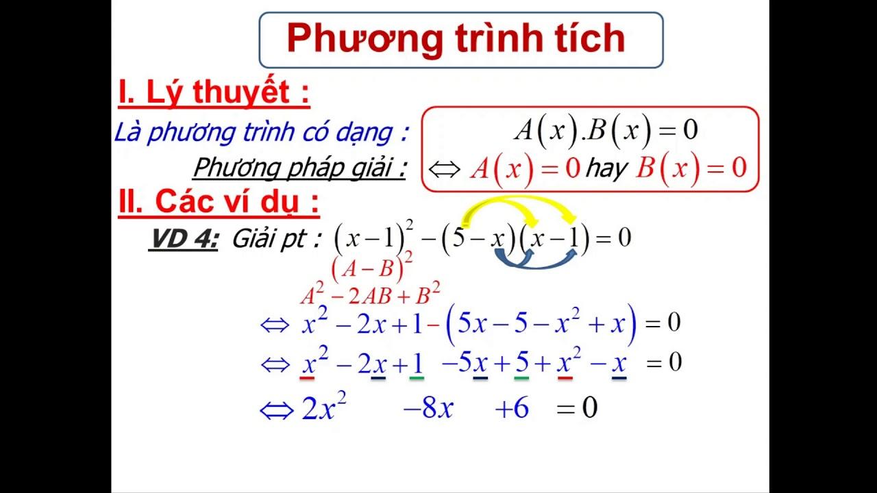 Lớp 8# Đại số 8# Chương 3# Phương trình tích