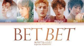 NU'EST (뉴이스트) - BET BET (Color Coded Lyrics Eng/Rom/Han/가사)
