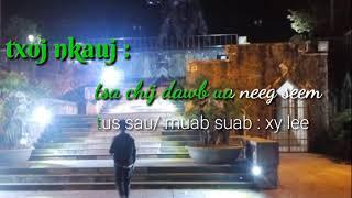 Tsa chij dawb ua neeg seem . Xy lee . Instrumental/karaoke