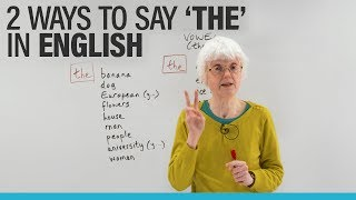 Learn English: The 2 ways to pronounce 'THE'