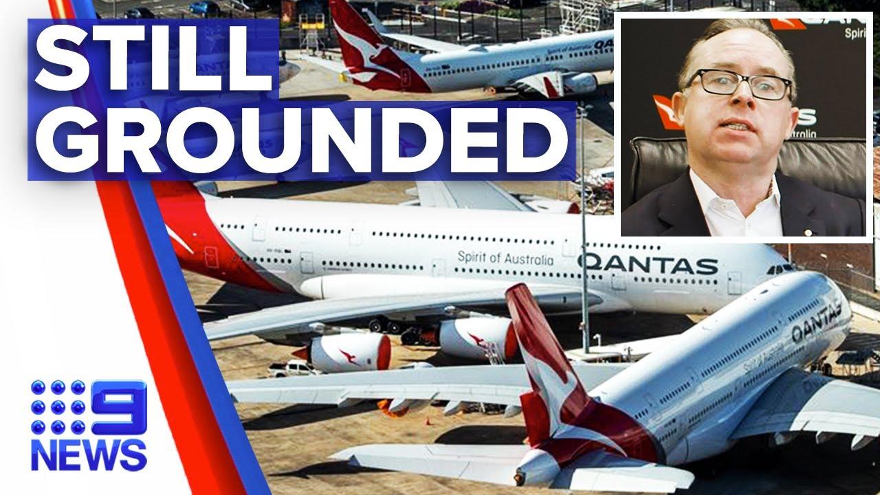 Coronavirus: Qantas fleet to stay grounded | Nine News Australia – 9 News Australia