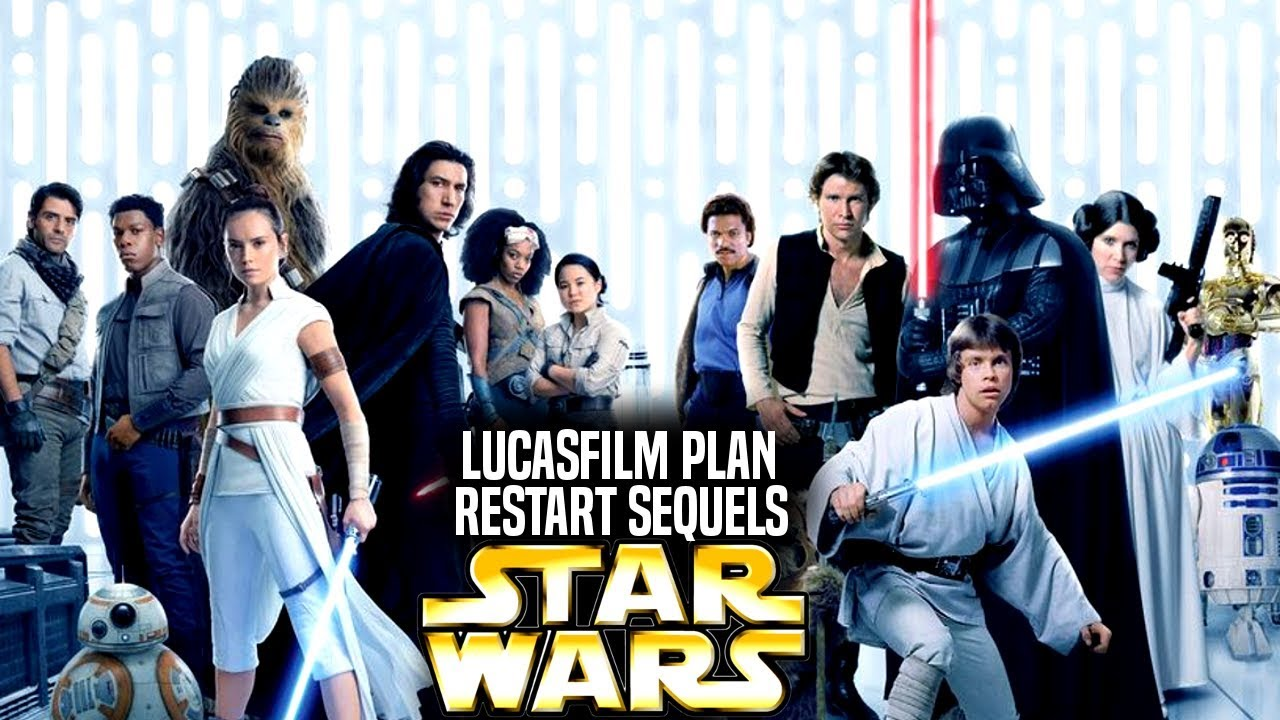 Lucasfilm Plan To Restart The Sequel Trilogy Revealed Star Wars Explained Youtube