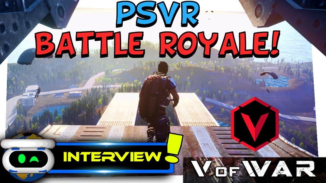 V of War PSVR Battle Royale Developer Interview!