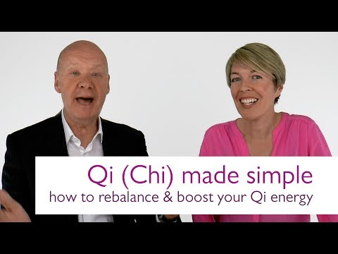 Qi (Chi) Made Simple | How to Rebalance and Boost Your Qi Energy