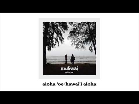 Aloha 'Oe/Hawai'i Aloha - Stanford Talisman