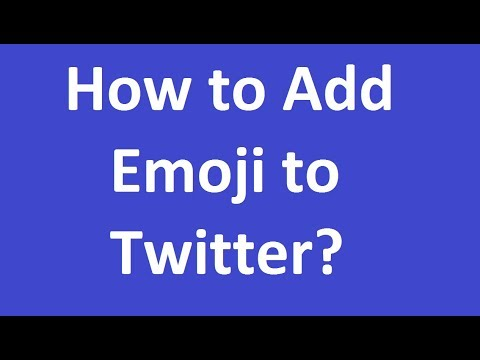 How to Add Emoji to Twitter?