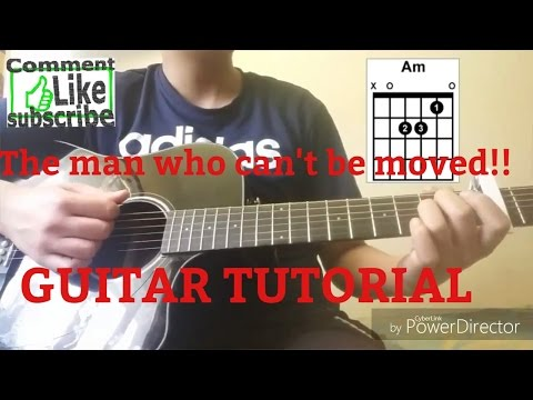 Guitar Tutorial! The Man Who Can't Be Moved