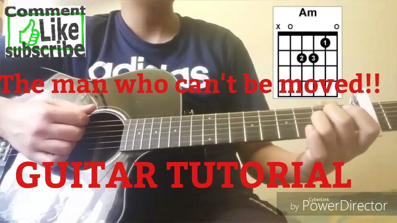 Guitar Tutorial The Man Who Cant Be Moved