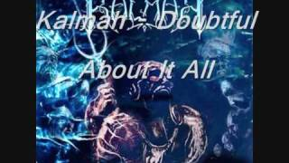 Watch Kalmah Doubtful About It All video