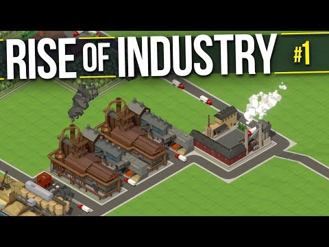 Rise of Industry | PART 1 | PIE, CAKE, AND JUICE