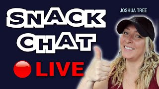 🔴 SNACK CHAT: JOSHUA TREE (Live Stream)