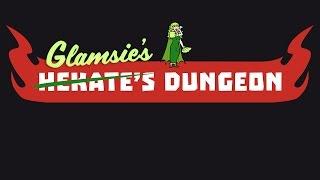 Hekate's Dungeon Episode 11: OHHHH-HOHOHOHOHO!