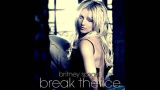 Break The Ice - Britney Spears (2011 ballad/piano version with vocals) + download link