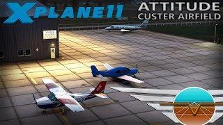 X Plane 11 - Attitude Simulations - Custer Airfield [KTTF]  - Official Promo