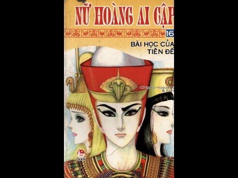 Nữ Hoàng Ai Cập - Tập 16: Bài Học Của Tiên Đế