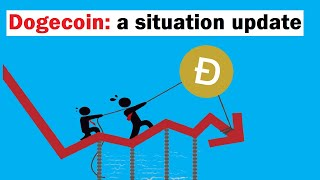 DOGECOIN: The Situation Right Now