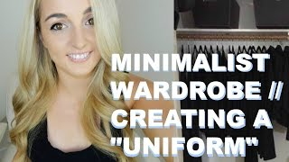 "Minimalist Wardrobe // Creating a ""Uniform"" // People Who Wear the Same Thing Everyday // Minimalism"