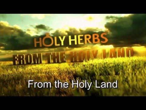Holy Herbs from the Holy Land -Eliyhu Karev