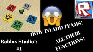 Roblox Studio How to add teams! Showing All of their functions! 2017!