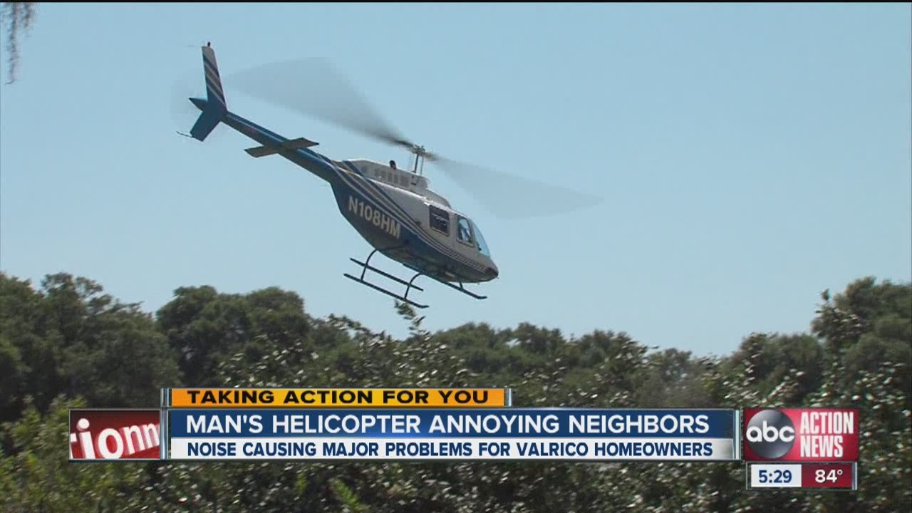 Neighbor's noisy helicopter draws complaints
