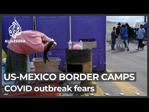 Mexico: asylum seekers stalled at US border, fear COVID outbreak