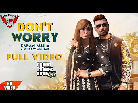 DONT WORRY (Karan Aujla & Gurlez Akhtar) Ll Punjabi GTA Video Song Ll Birring Productions