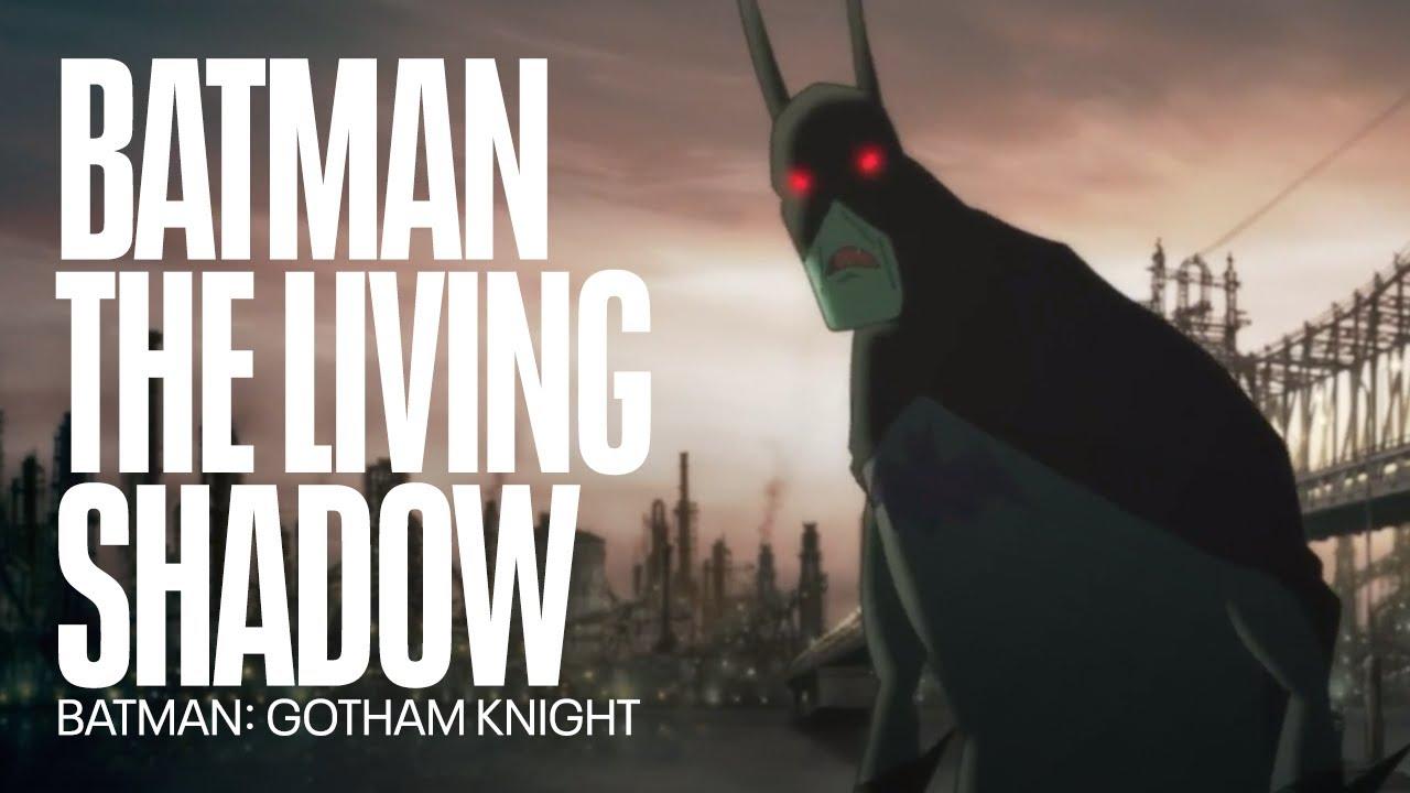 Download Batman the living shadow | Batman: Gotham Knight