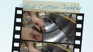 Spiral Cutterhead Jointer Maintenance & Overview