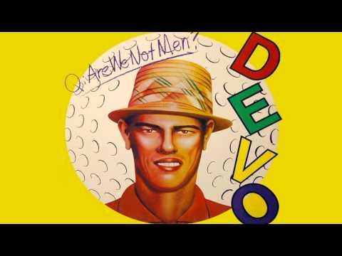 Devo - Q: Are We Not Men? A: We Are Devo! Deluxe Remastered Version [Full Album] [HQ]